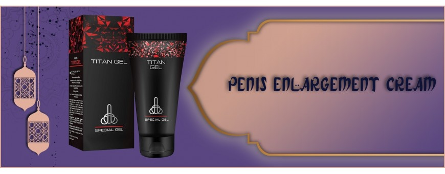 Buy Penis Enlargement Cream & Oil in Abu Dhabi, Sharjah & UAE