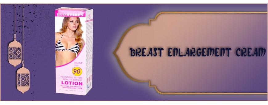 Buy Breast Enlargement Cream For Women in Abu Dhabi, UAE